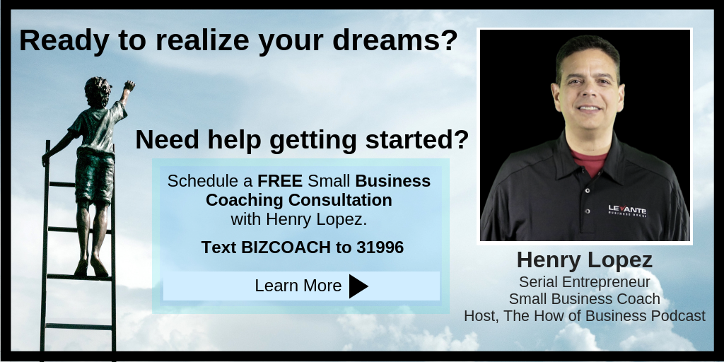 Henry Lopez - Small Business Coaching