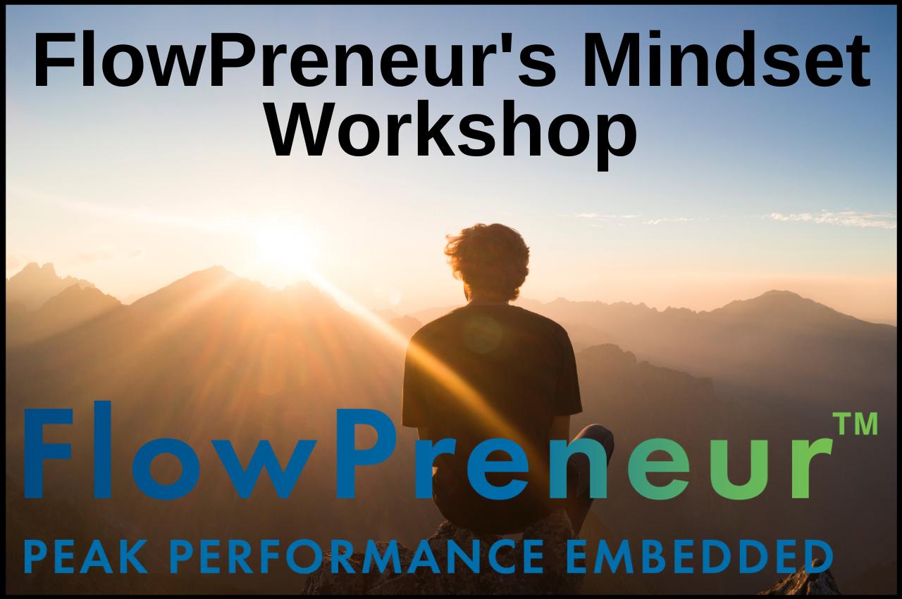 FlowPreneur Mindset Workshop