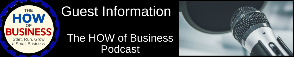 The How of Business Podcast Guest Info