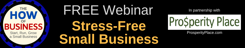 Stress-Free Small Business Webinar
